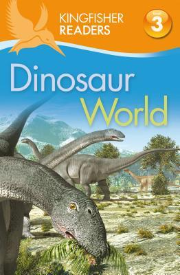 Dinosaur World By Kingfisher (EDT)