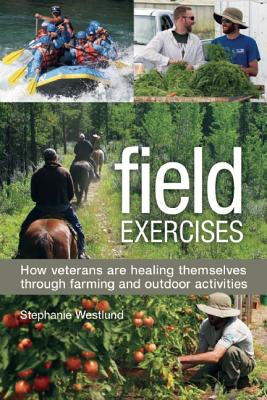 Field Exercises By Westlund, Stephanie